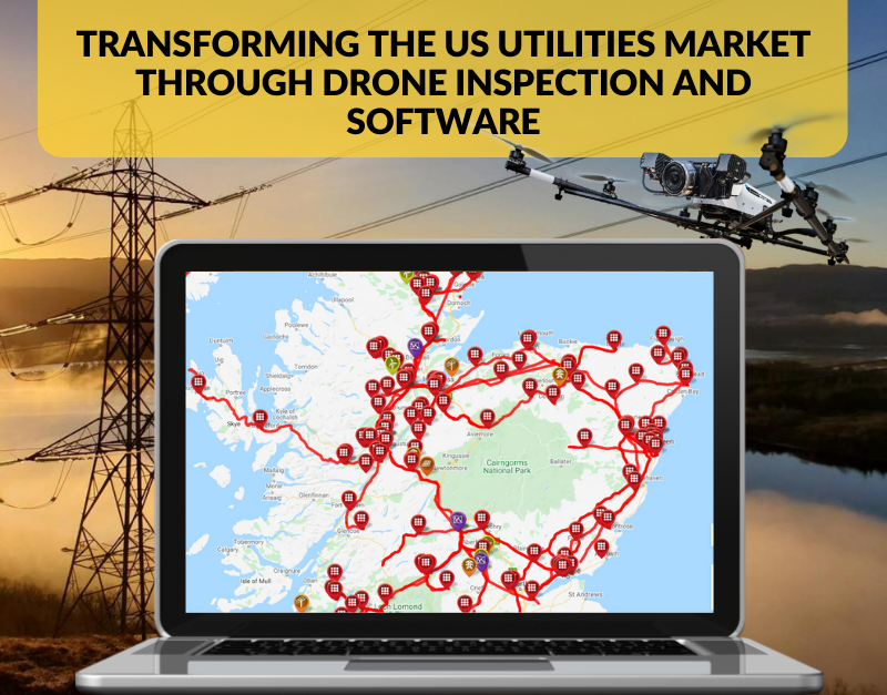 TRANSFORMING THE US UTILITIES MARKET THROUGH DRONE INSPECTION AND SOFTWARE